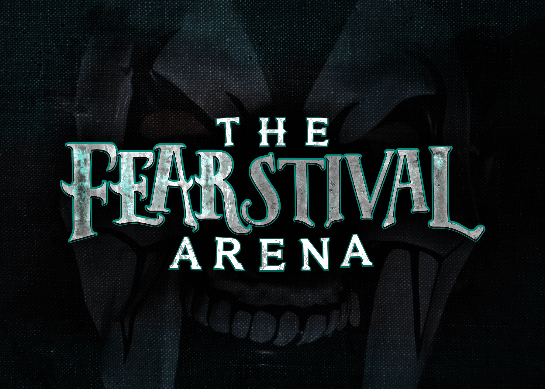 The FEARSTIVAL Arena