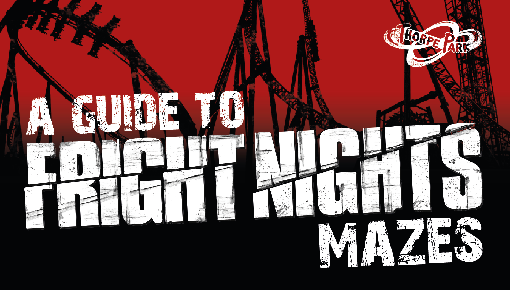 A Guide To Fright Nights Mazes