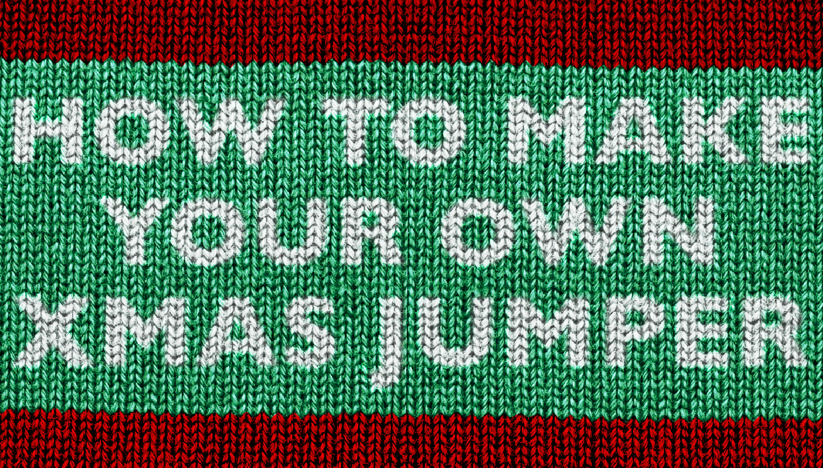 How To Make Your Own Xmas Jumper